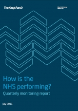 How is the NHS performing? Quarterly monitoring report July 2011 cover