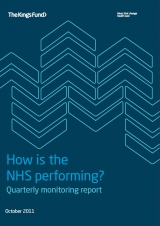 How is the NHS performing? Quarterly monitoring report October 2011 cover