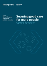 Securing good care for more people: options for reform publication cover