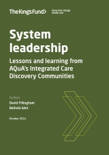 System leadership - Lessons and learning from AQuA's Integrated Care Discovery Communities | by David Fillingham CBE, Belinda Weir