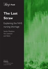 The last straw: explaining the NHS nurse shortage publication cover