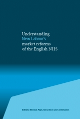 Understanding New Labour's market reforms of the English NHS book cover