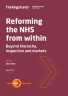 Reforming the NHS from within front cover